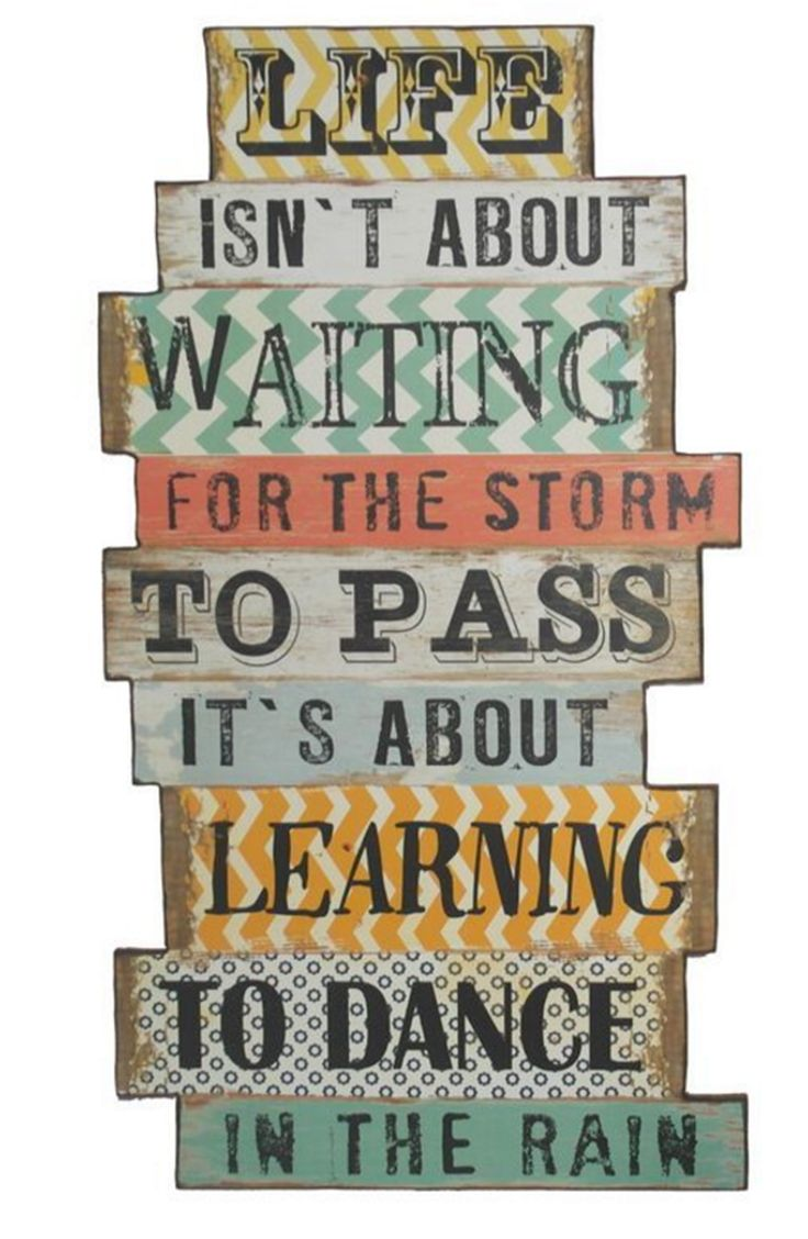 """Dance In The Rain"" Wood Sign"