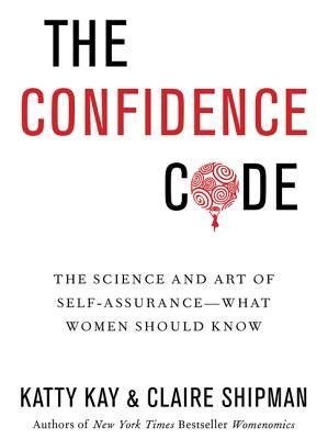 43 best reading is fundamental images on pinterest books to read the nook book ebook of the the confidence code the science and art of self assurance what women should know by katty kay claire shipman fandeluxe Images