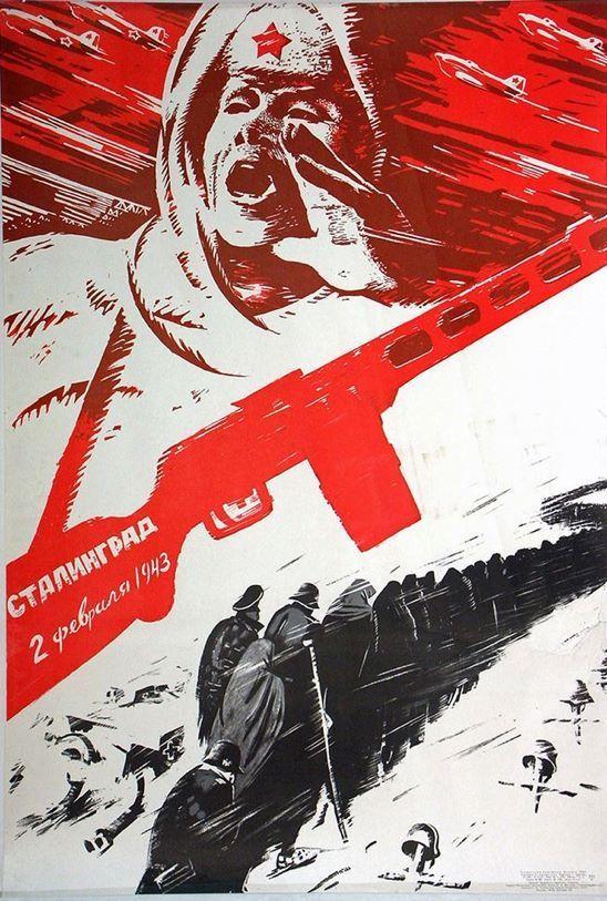 Propaganda rusa, segunda guerra mundial, el Stalingrado 2 de febrero del 1943.