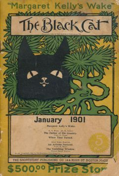 The Black Cat, January 1901 A Monthly Magazine of Original Short Stories | S. C. Bean, Frank E. Chase, Ethel Watts