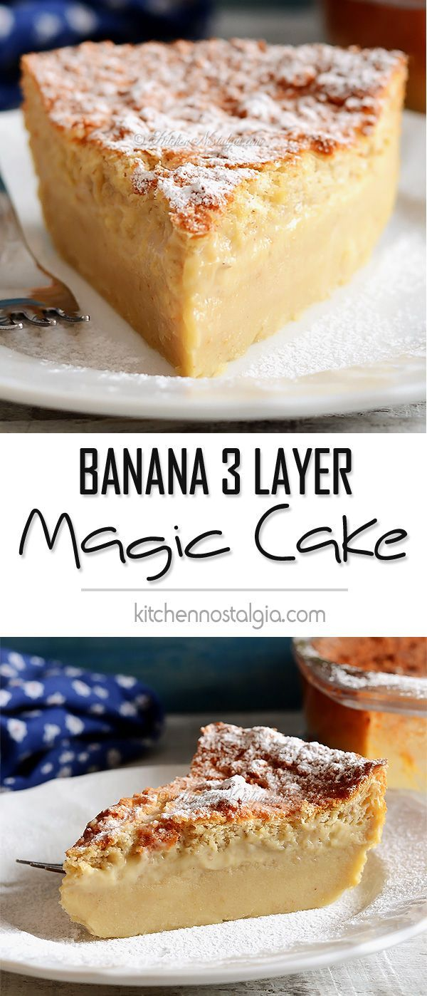 Banana Magic 3 Layer Custard Cake: only 1 batter during baking separates into 3 layers: dense on the bottom, custard in the middle, sponge on top - kitchennostalgia.com