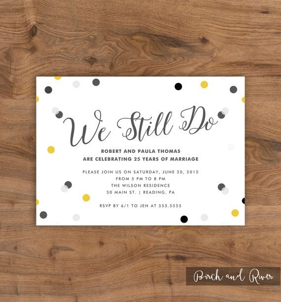 Best 25 anniversary parties ideas on pinterest 60 anniversary printable anniversary party invitation 25th anniversary 50th anniversary confetti we still do stopboris Images