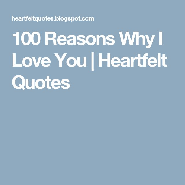 Why I Love You Quotes And Sayings: The 25+ Best 100 Reasons Why I Love You Ideas On Pinterest
