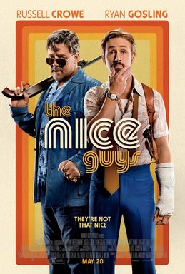 The Nice Guys. Imagine Boogie Nights as a frothy Abbott and Costello cinematic confection with a healthy sprinkling of The Rockford Files on top. Served with a side of Starsky