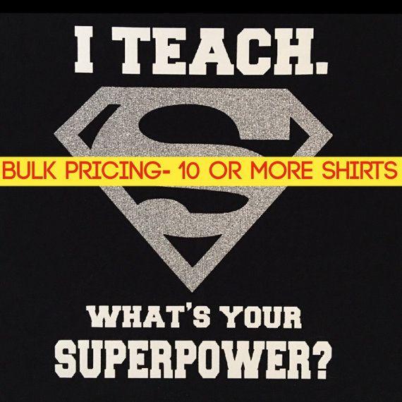 Superman, j'enseigne superpuissance Shirt Tshirt de professeur ou d'enseignement. Argent paillettes S Super héros en vrac prix