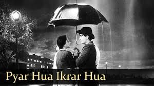Pyaar hua ikrar hua-This song is the first which pops into our minds when we hear the word 'Rain-Love'song. It is an iconic song and features an iconic screen pair in the form of 'The Showman', Raj Kapoor and the resplendent Nargis Fakhri from Shree 420.