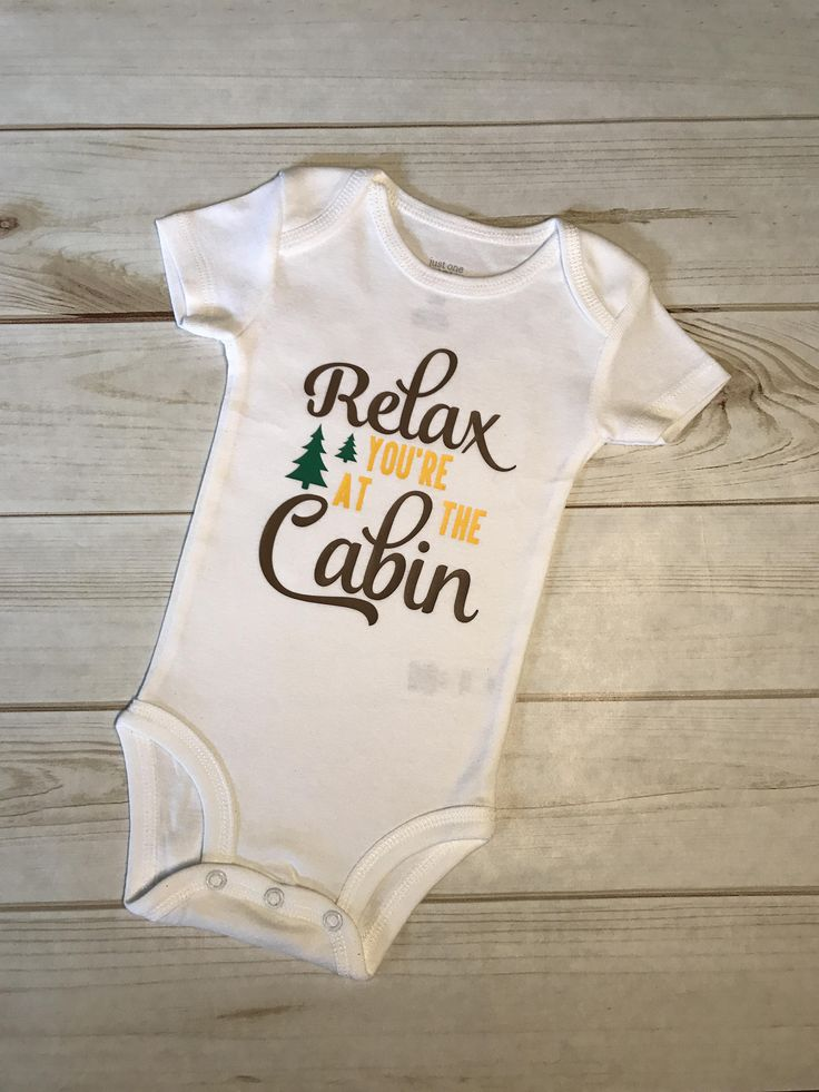 Relax at the Cabin Onesie,Baby boy Bodysuit,Camping Outdoors Onesie,Pine Trees Creeper,Camp Ground Onesie,Take Bring me Home,Boy,Girl,Unisex by SBayouCreations on Etsy