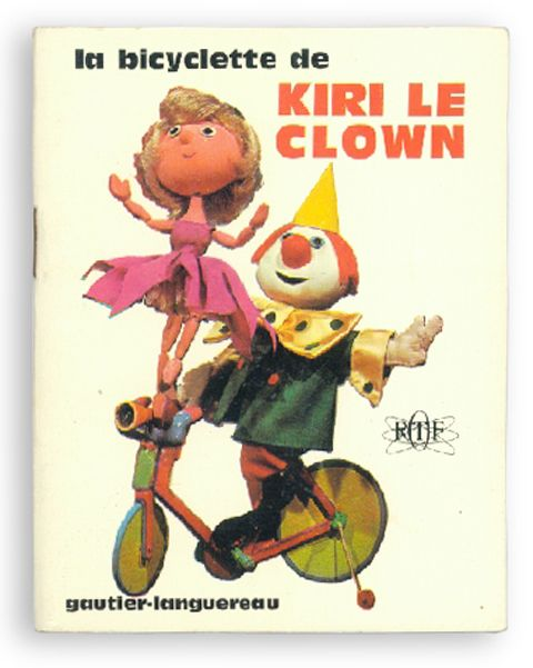 Le bicyclette de Kiri Le Clown Created by Ortf channel / Gautier-languereau / 1966 / Soft-cover by saddle stitch, 8.5*10.5cm / This TV doll animation was broadcast in France from 1966. The Ortf channel created it. Kiri presents the performance by bicycle with everyone. You will see Laura in curlerin the backstage.