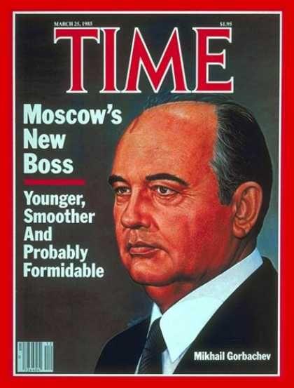 Time - Mikhail Gorbachev - Mar. 25, 1985 - Cold War - Russia