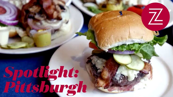 Pittsburgh is America's Hottest Food City. Here's Why.