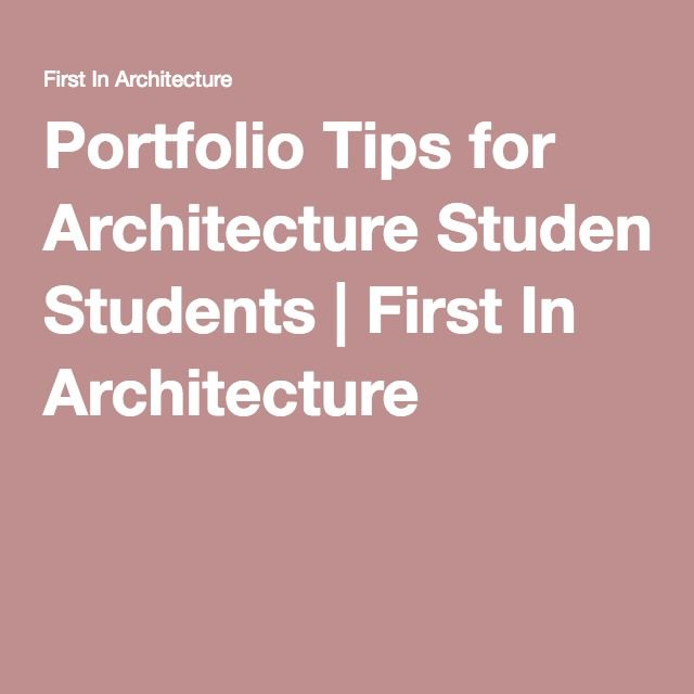 Portfolio Tips for Architecture Students | First In Architecture