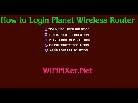 Login to Any Planet Wireless Router | WifiFixer- Fix Your Router Problem