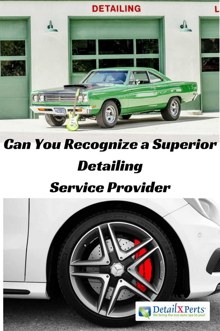 Superior detailing how to recognize the right provider when it comes to superior detailing there can be a lot of mixed messages there are many different