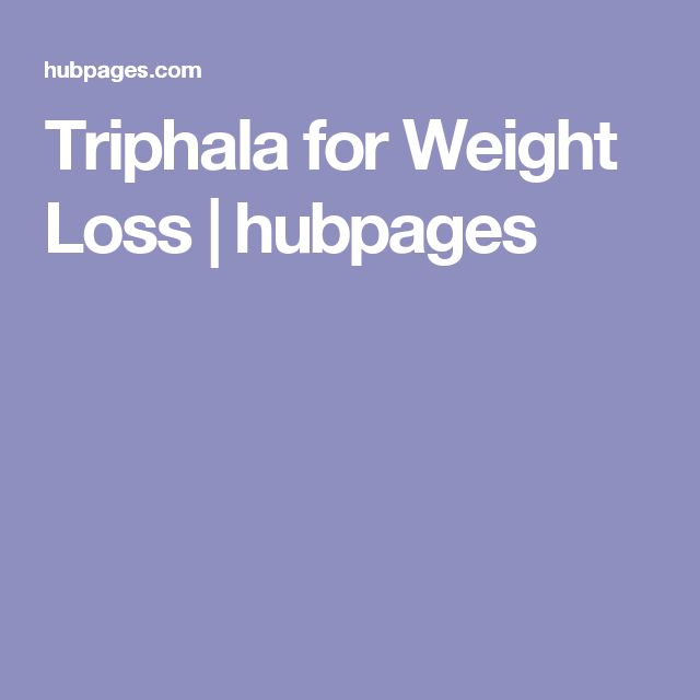 Triphala for Weight Loss | hubpages