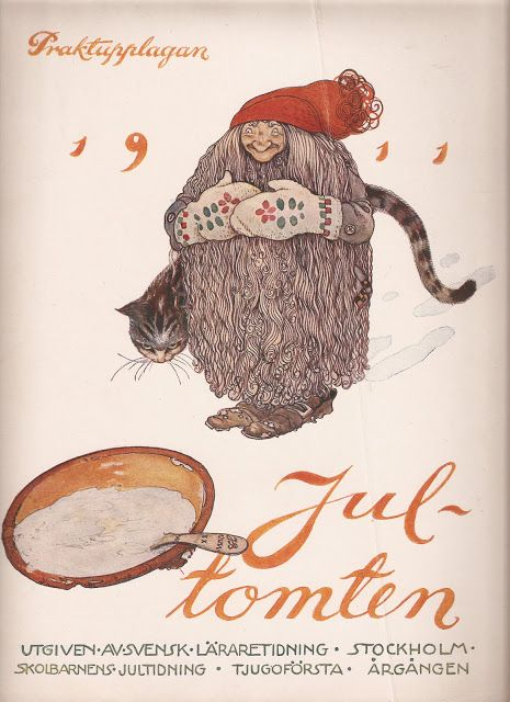 goodmemory:    John Bauer - The front cover of 'Jultomten', 1911 - the Christmas Gnome  via Nordic Thoughts