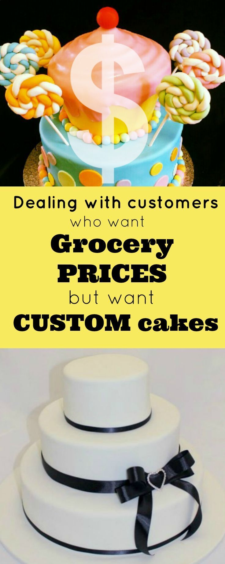 Dealing With Customers Who Want Grocery Prices But Want Custom Cakes: How to deal with customers who want to pay dirt cheap grocery store prices but want the fancy-smanchy custom cakes. | http://angelfoods.net/dealing-with-customers-who-want-grocery-prices-but-want-custom-cakes/