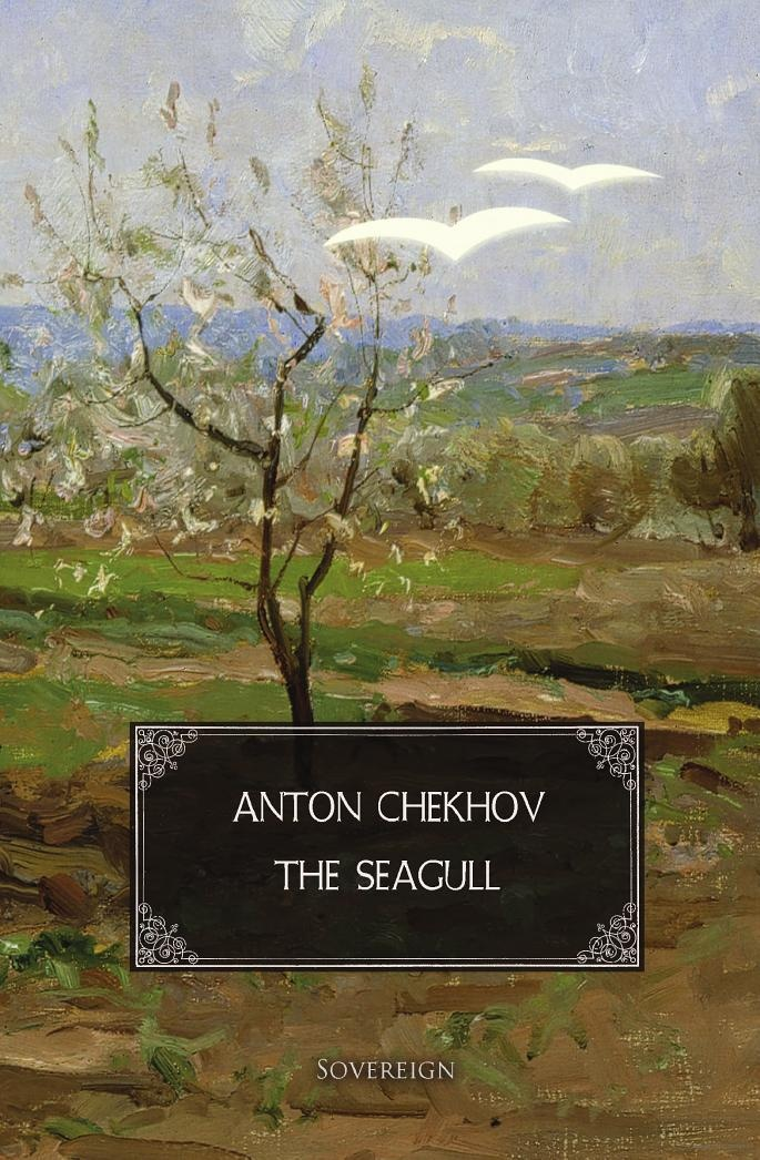 a summary of chekhovs play the seagull The seagull, anton chekhov's classic play about failed hopes and tangled  to  the woods or the water when characters fume out of a quarrel.