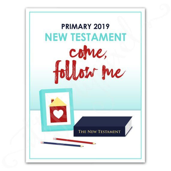 LDS 2019 Primary Year Theme Poster - Come Follow Me New