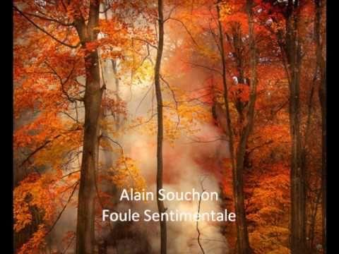 Foule Sentimentale - Alain Souchon