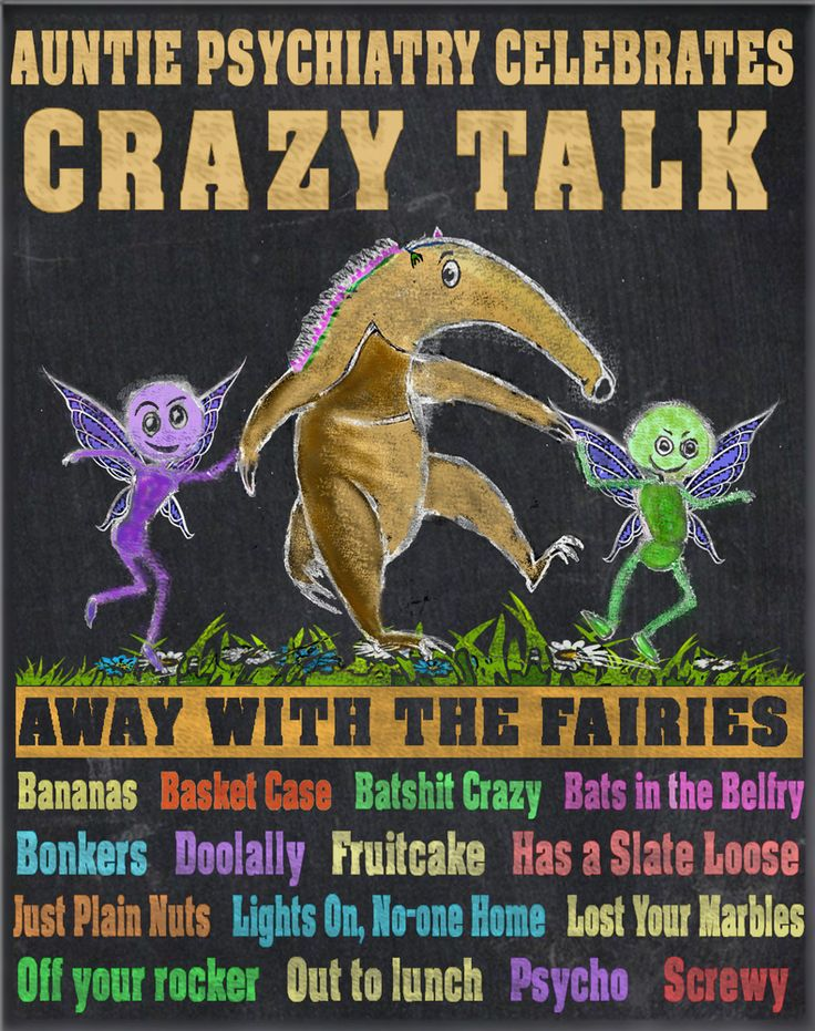 Auntie Psychiatry: anti psychiatry blog Crazy Talk