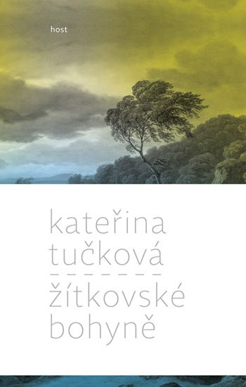 Kateřina Tučková - Žítkovské bohyně