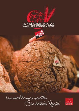 Pain de seigle valaisan, les meilleures recettes // Walliser Roggenbrot, die besten Rezepte (fr/de)