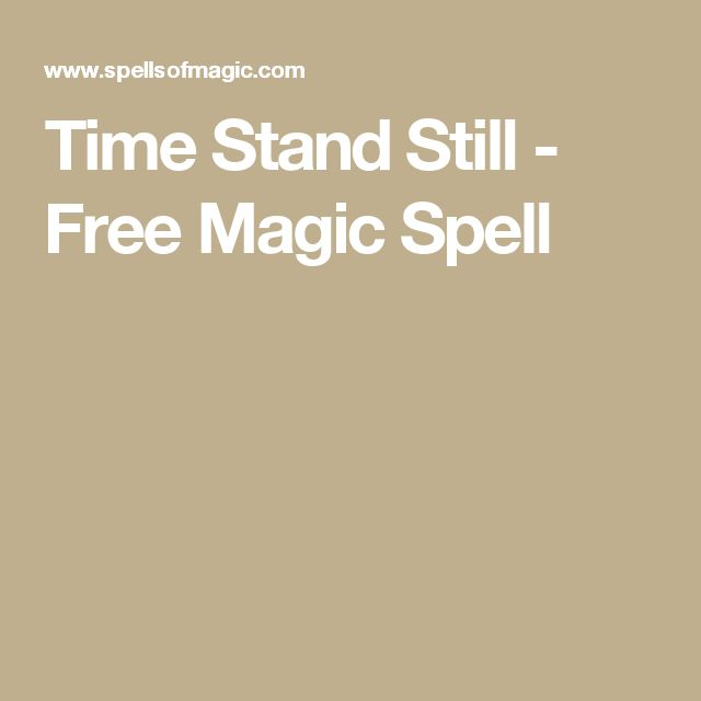 Time Stand Still - Free Magic Spell