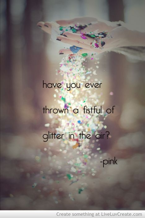 Glitter In The Air ~P!nk