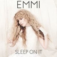 Sleep On It par Emmi sur SoundCloud