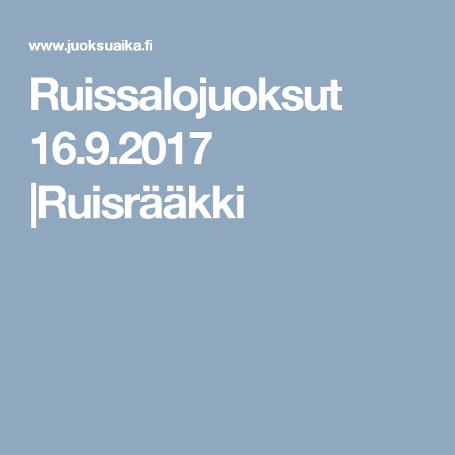 Ruissalojuoksut 16.9.2017 |Ruisrääkki
