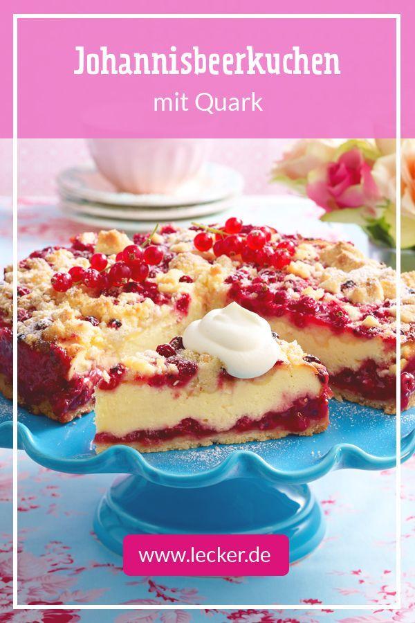 Johannisbeerkuchen Mit Quark In 2020 Johannisbeeren Kuchen Johannisbeerkuchen Kuchen Und Torten Rezepte