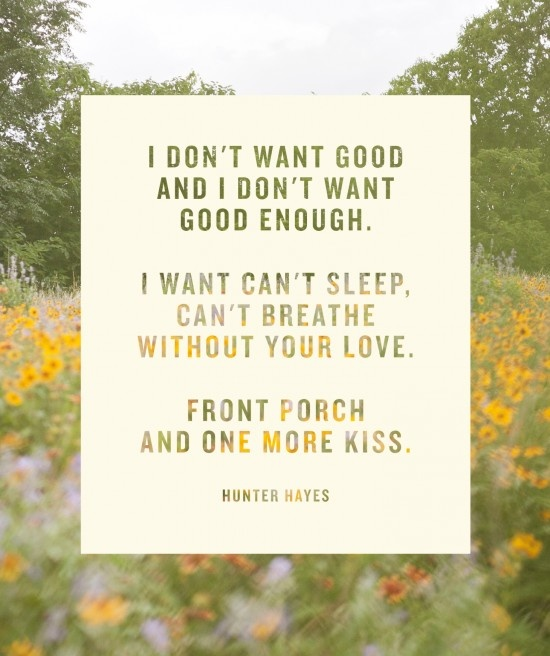Well Said // Hunter Hayes - I don't want easy, I want crazy! My theme song!