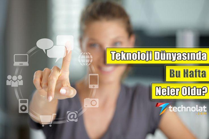 Bu Haftanın Dikkat Çeken Teknoloji Haberleri! http://www.technolat.com/bu-haftanin-dikkat-ceken-teknoloji-haberleri-6166/