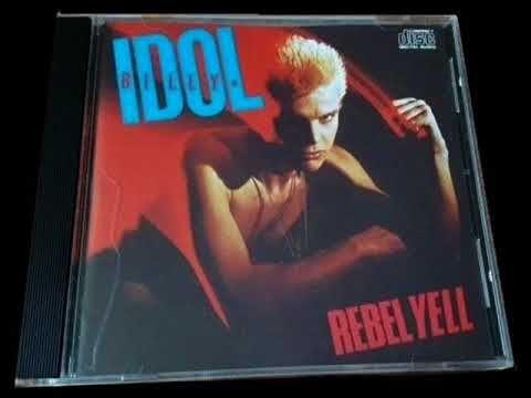 Billy Idol Rebel Yell (FULL ALBUM) Original Cd Press HQ - YouTube