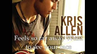Kris Allen - I Need To Know