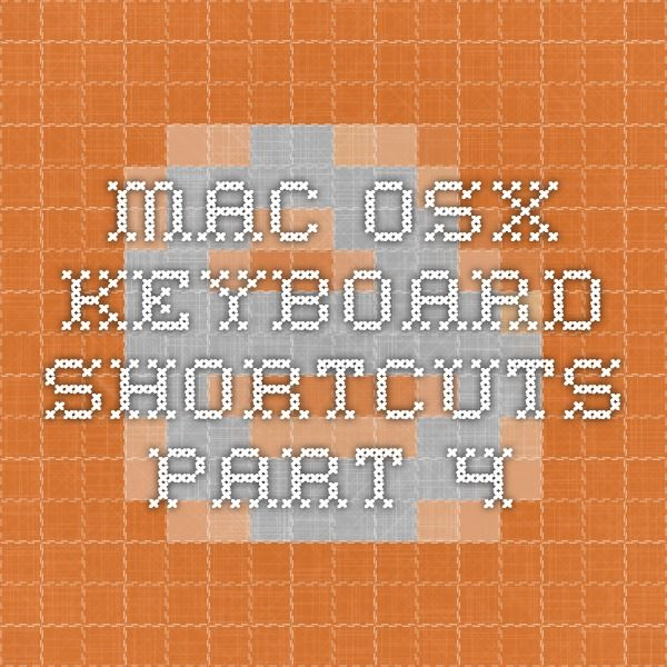 Mac OSX Keyboard shortcuts part 4