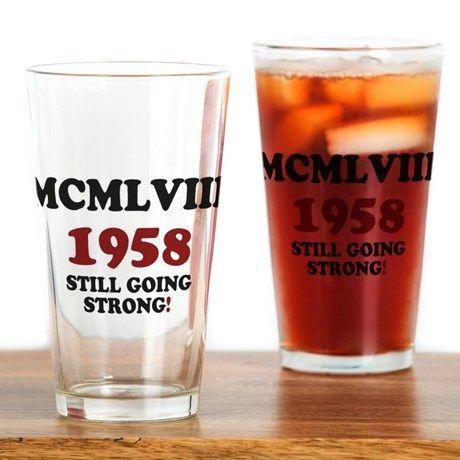 ROMAN NUMERALS - MCMLVIII - 1958 - STILL GOING ST on CafePress.com
