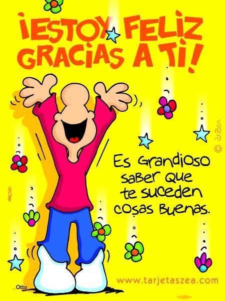 ¡Estoy feliz gracias a ti! es grandioso saber que te suceden cosas buenas.