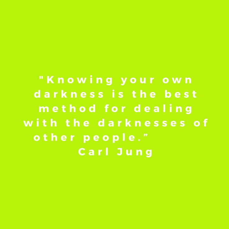 """""""Knowing your own darkness is the best method for dealing with the darknesses of other people."""", Carl Jung, quote"""