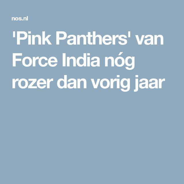 'Pink Panthers' van Force India nóg rozer dan vorig jaar