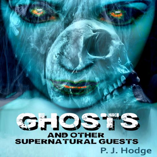 I am delighted to announce the launch of my first collection of ghost stories:  GHOSTS AND OTHER SUPERNATURAL GUESTS – 12 Tales of haunting  P. J. Hodge spins spine-chilling and beautifully written tales that tell of haunted ancestral homes and revengeful spectres that will not rest until their work is done.  Available for Kindle ebook here US – http://www.amazon.com/dp/B00FY82PXI UK – http://www.amazon.co.uk/dp/B00FY82PXI