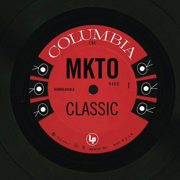 Classic - Single by MKTO on Apple Music