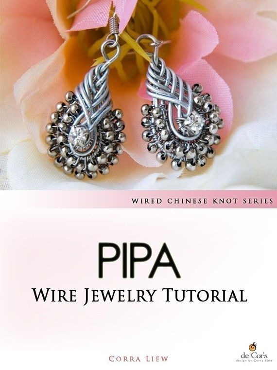 DIY Jewelry Pattern - PIPA Earrings, Wired Chinese Knot Jewelry Tutorial, DCH002, The Love Knot