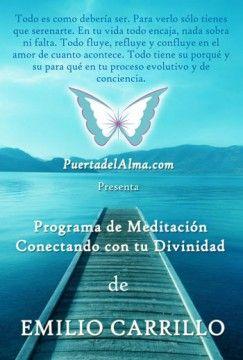 La evolución es la única constante en el Universo. Conecta con tu Divinidad acompañado de las meditaciones de Emilio Carrillo.