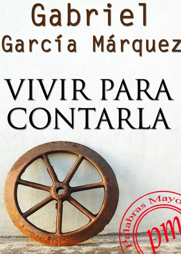 Best 25 gabriel garcia marquez biography ideas on pinterest vivir para contarla gabrielgarcamrquez libros literatura ebook cover gabo fandeluxe Epub