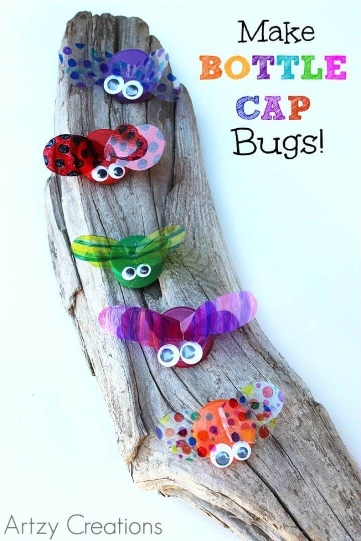 Create Your Own Bottle Cap Bugs For Kids 20 Diy Cheap Fun Summer