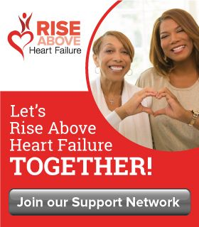 Let's Rise Above HF Together. Join our Support Network