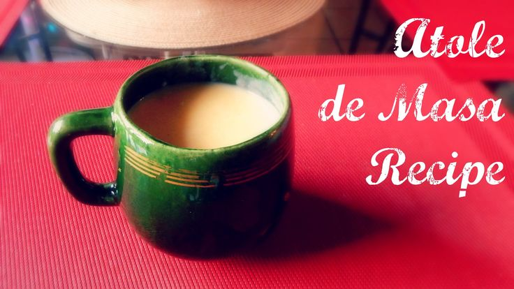 Atole de Masa Recipe | The Sweetest Journey   Learn to make Atole de Masa, a traditional Mexican warm drink that is very popular during the holiday season.   #mexicanfood #drinks #warmdrinks