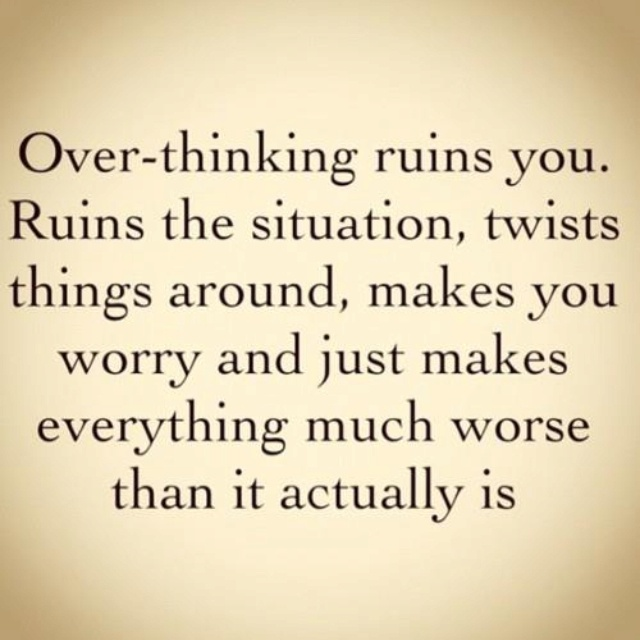 so true: Remember This, Quote, Overthink, The Queen, Truths, So True, Ruins, True Stories, Over Thinking