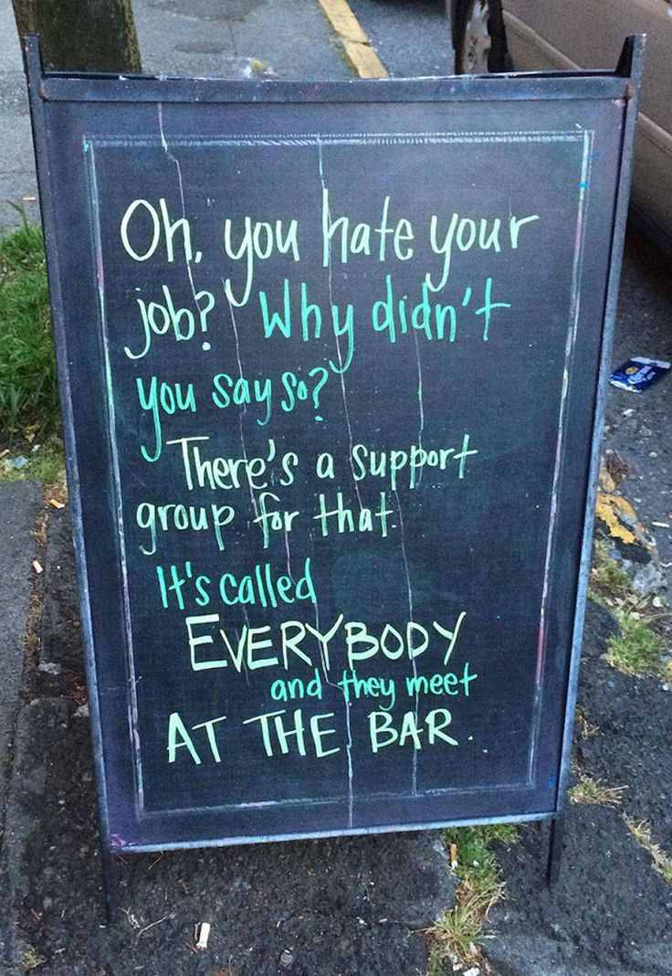 Get ready to laugh looking at these hilarious chalkboard signs found in front of random cafes and bars around the world.